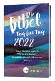 Die Bibel Tag für Tag 2022 / Großausgabe