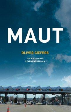 Maut - Giefers, Oliver