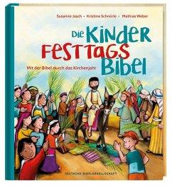 Die Kinder-Festtags-Bibel - Jasch, Susanne;Schnürle, Kristina