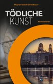Tödliche Kunst (eBook, ePUB)