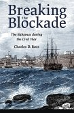 Breaking the Blockade (eBook, ePUB)