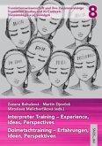 Interpreter Training - Experience, Ideas, Perspectives   Dolmetschtraining - Erfahrungen, Ideen, Perspektiven