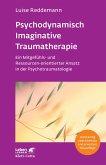 Psychodynamisch Imaginative Traumatherapie - PITT (eBook, PDF)
