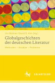 Globalgeschichten der deutschen Literatur