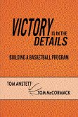Victory Is in the Details (eBook, ePUB)