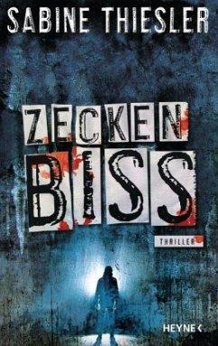Zeckenbiss (Restauflage) - Thiesler, Sabine