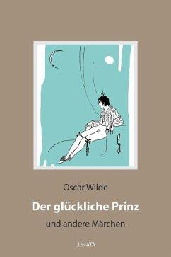 Der glückliche Prinz (eBook, ePUB) - Wilde, Oscar