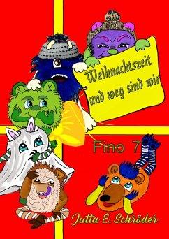 Fino 7 Weihnachten und weg sind wir (eBook, ePUB) - Schröder, Jutta E.