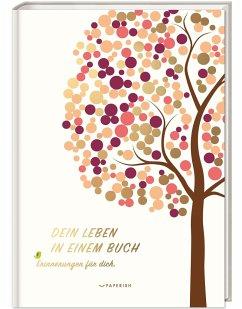 DEIN LEBEN IN EINEM BUCH (beige) - Loewe, Pia
