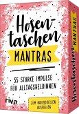 Hosentaschen-Mantras - 55 starke Impulse für Alltagsheldinnen
