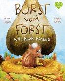 Borst vom Forst will hoch hinaus / Borst vom Forst Bd.2