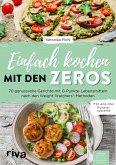 Einfach kochen mit den Zeros