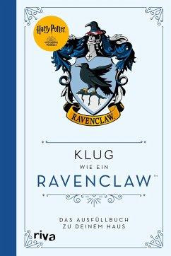 Harry Potter: Klug wie ein Ravenclaw - Harry Potter: Klug wie ein Ravenclaw