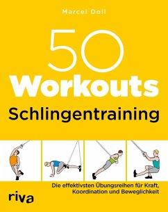 50 Workouts - Schlingentraining - Doll, Marcel