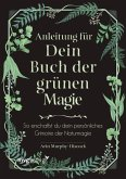 Anleitung für dein Buch der grünen Magie