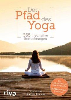 Der Pfad des Yoga - Gates, Rolf;Kenison, Katrina