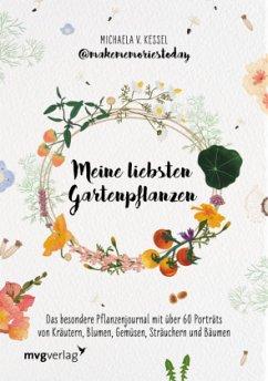 Meine liebsten Gartenpflanzen - Kessel @makememoriestoday, Michaela von