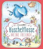 Kuschelflosse - Meine Freunde