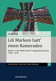Lili Marleen hatt' einen Kameraden