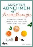 Leichter abnehmen mit Aromatherapie