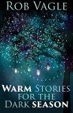 Warm Stories For The Dark Season (eBook, ePUB)
