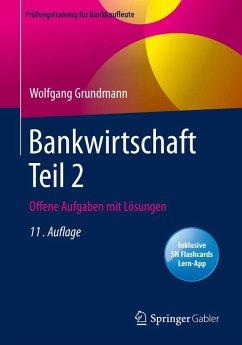 Bankwirtschaft Teil 2 (eBook, PDF) - Grundmann, Wolfgang