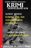 Krimi Doppelband 78 - 2 Thriller in einem Band! (eBook, ePUB)