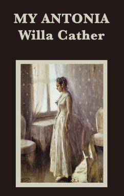 My Antonia (eBook, ePUB) - Cather, Willa