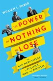 The Power of Nothing to Lose (eBook, ePUB)