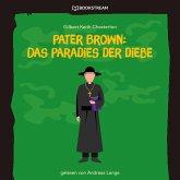 Pater Brown: Das Paradies der Diebe (Ungekürzt) (MP3-Download)