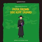 Pater Brown: Der Kopf Cäsars (Ungekürzt) (MP3-Download)
