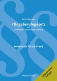 Pflegeberufegesetz und Ausbildungs- und Prüfungsverordnung (eBook, PDF)