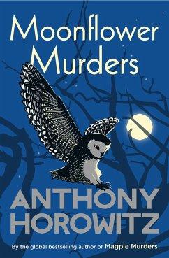 Moonflower Murders - Horowitz, Anthony