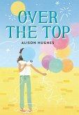 Over the Top (eBook, ePUB)