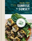 Malibu Farm Sunrise to Sunset (eBook, ePUB)