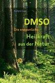 DMSO - Die erstaunliche Heilkraft aus der Natur (eBook, ePUB)