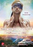 Take me down under: Melbourne im Blut (eBook, ePUB)