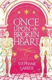 Once Upon A Broken Heart (eBook, ePUB)