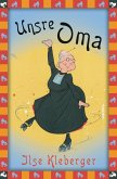 Ilse Kleberger, Unsre Oma (eBook, ePUB)