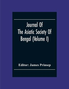 Journal Of The Asiatic Society Of Bengal (Volume I)