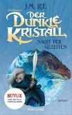 Nacht der Gezeiten / Der dunkle Kristall Bd.3 (eBook, ePUB)