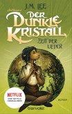 Zeit der Lieder / Der dunkle Kristall Bd.2 (eBook, ePUB)
