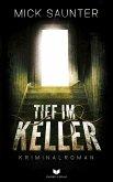 Tief im Keller (eBook, ePUB)