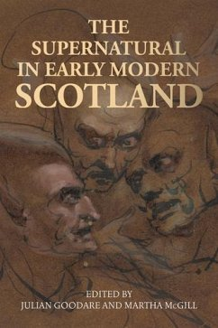 The supernatural in early modern Scotland (eBook, ePUB)