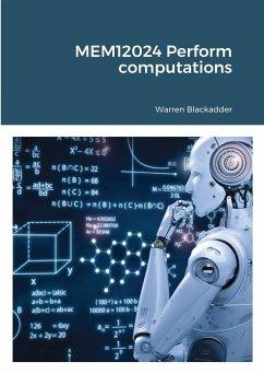 MEM12024 Perform computations - Blackadder, Warren