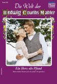 Die Welt der Hedwig Courths-Mahler 536 - Liebesroman (eBook, ePUB)