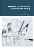 MEM09002 Interpret technical drawing