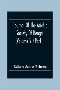 Journal Of The Asiatic Society Of Bengal (Volume VI) Part Ii. July To December 1837
