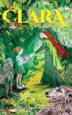 Clara and the Magic Circles - Mahony, Cavan