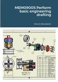 MEM09005 Perform basic engineering drafting